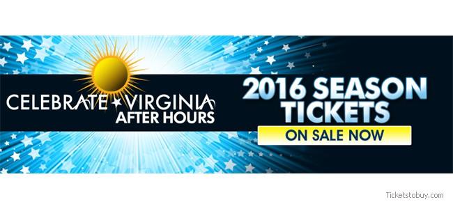 Celebrate Virginia After Hours 2016 Season Passes